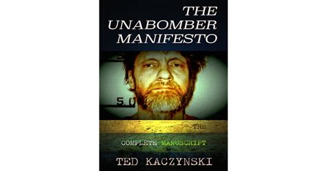 The Unabomber Manifesto: The Complete Manuscript by