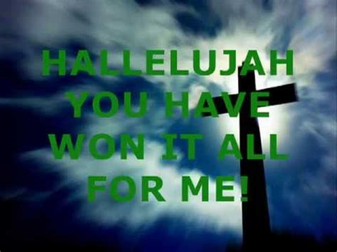 Hallelujah You Have Won The Victory - YouTube