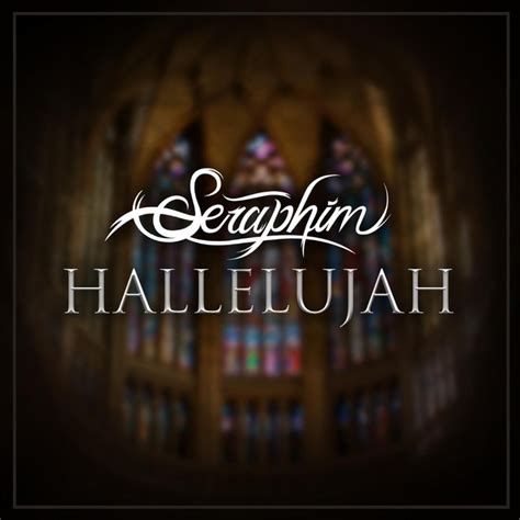 Hallelujah, a song by Seraphim on Spotify