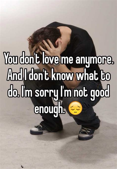 You don't love me anymore